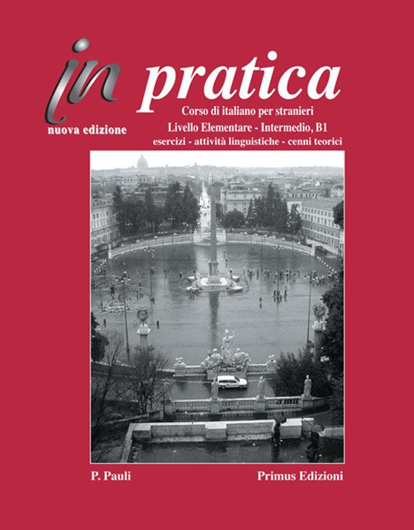 Primus Edizioni In pratica Elementare Intermedio