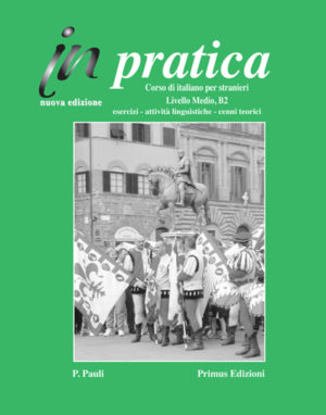 Primus Edizioni In pratica Medio