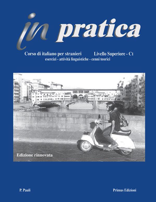 Primus Edizioni In pratica Superiore
