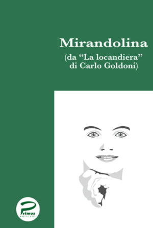 Primus Edizioni Mirandolina