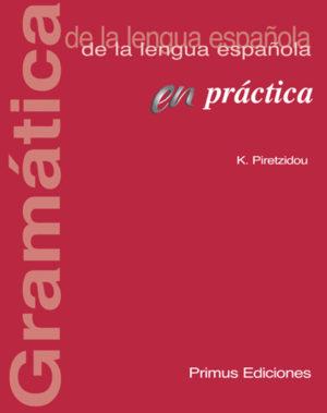 Primus Edizion Gramatica Espanola en practica