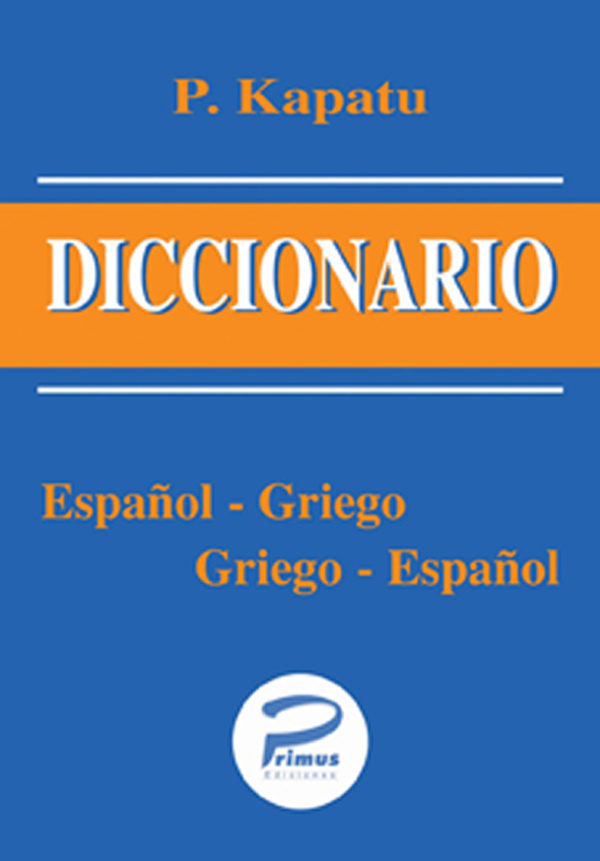 Primus Edizioni Diccionario Spanish Greek Spanish Large